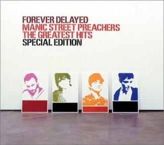 Manic Street Preachers - Forever Delayed (Limited Edition mit Bonus Remix CD)