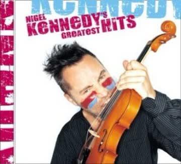 Nigel Kennedy - Greatest Hits