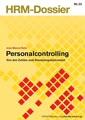 Personalcontrolling - von den Zahlen zum Steuerungsinstrumen