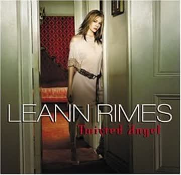 Leann Rimes Life Goes On. Wound Up. The Safest Place. Trouble With Goodbye. Damn. Suddenly. Tic Toc. - Twisted Angel
