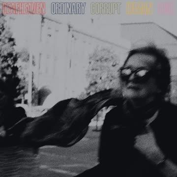 Deafheaven - Deafheaven - Ordinary Corrupt Human Love