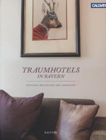 Traumhotels in Bayern