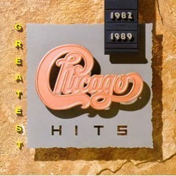 Chicago - Chicago Hits 1982 - 1989