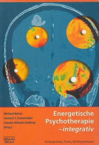 Energetische Psychotherapie -integrativ