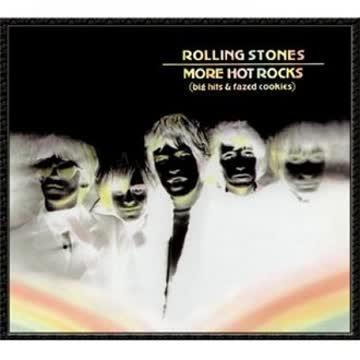 Rolling Stones - More Hot Rocks (Big Hits & Fazed Cookies)