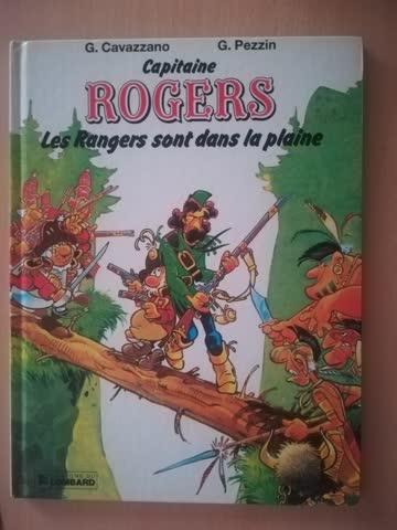 Capitaine Rogers Les Rangers sont dans la plaine