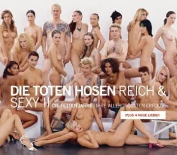 die Toten Hosen - Reich & Sexy 2 - Die Fetten Jahre