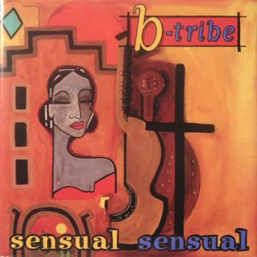 """cd: b-tribe """"sensual sensual"""""""