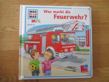 Was macht die Feuerwehr