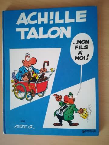 Achille Talon ...Mon fils à moi!