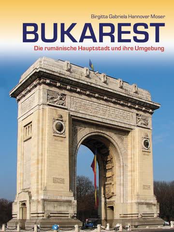 BUKAREST - Die rumänische Hauptstadt (pdf-Version von 2015)