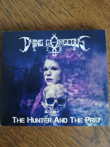 Dying Gorgeous Lies - The Hunter and the Prey