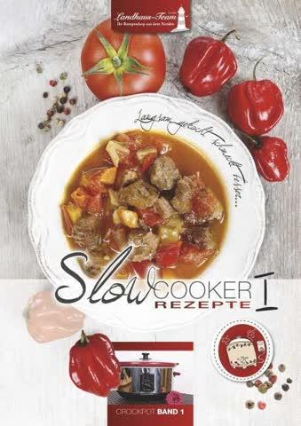 Slowcooker Rezepte. Bd.1