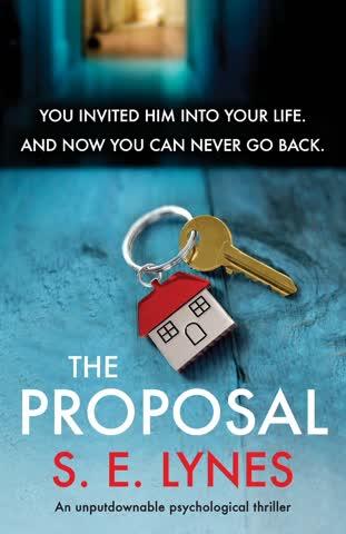 The Proposal: An Unputdownable Psychological Thriller