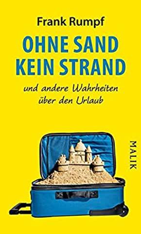 Ohne Sand kein Strand
