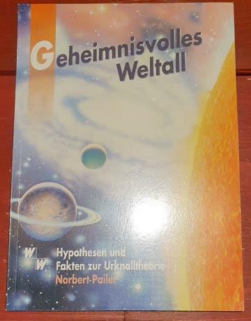 Geheimnisvolles Weltall - Norbert Pailer