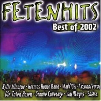 Various - Fetenhits Best of 2002