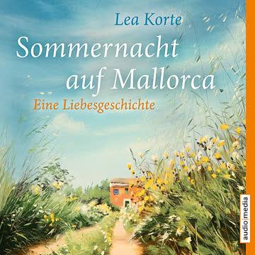 Sommernacht auf Mallorca - Eine Liebesgeschichte