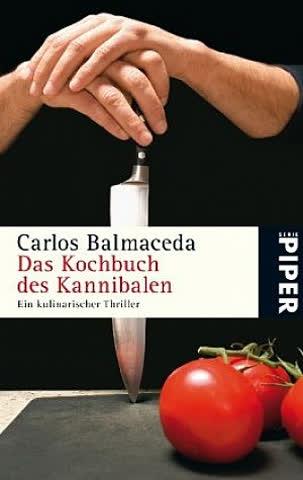Das Kochbuch der Kannibalen
