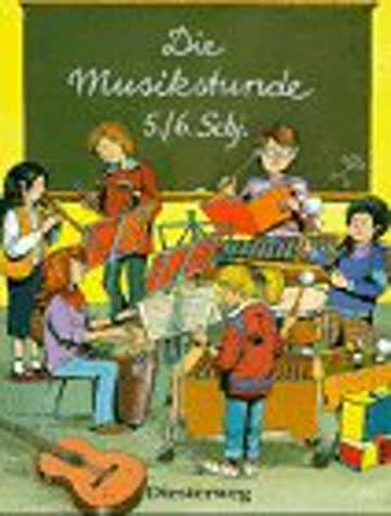 Die Musikstunde, 5. und 6. Schuljahr