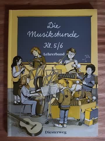 Die Musikstunde, 5. und 6. Schuljahr - Lehrerband