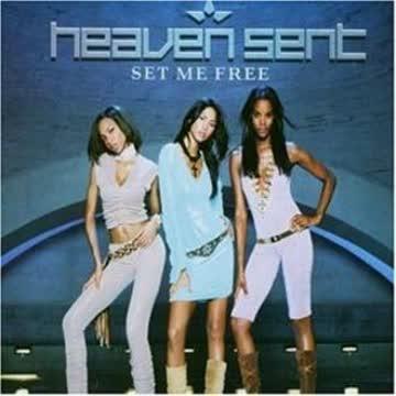 Heaven Sent - Set Me Free