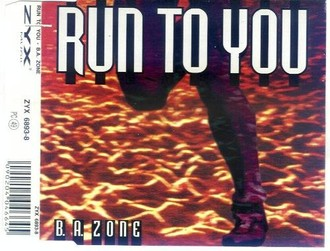 B.a.Zone - Run to You (Dance Mix)