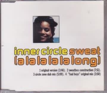 Inner Circle - Sweat (a la la la la Long)/Swe