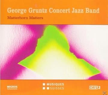 Georg Gruntz Concert Jazz Band - Matterhorn Matters