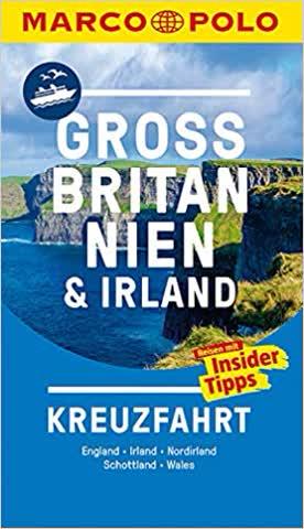 Grossbritannien und Irland Kreuzfahrt