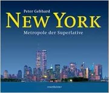 New York - Metropole der Superlative