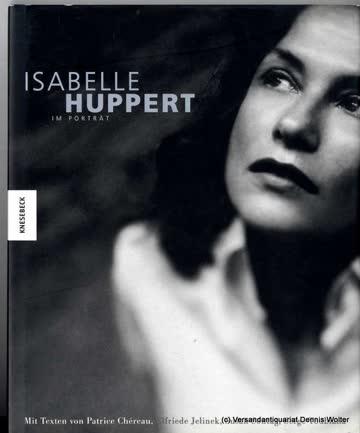 Isabelle Huppert, Im Porträt