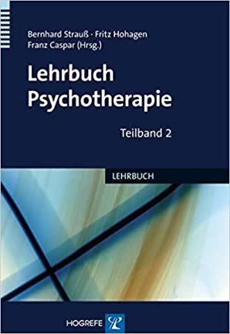Lehrbuch Psychotherapie (2 Bände)