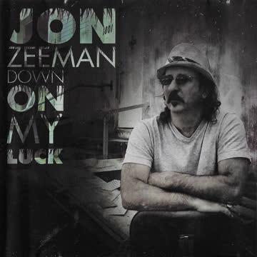 JON ZEEMAN (CD) Down on my Luck