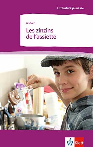 Les zinzins de l'assiette: Französische Lektüre für das 4. Lernjahr