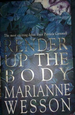 Marianne Wesson - Render up the body