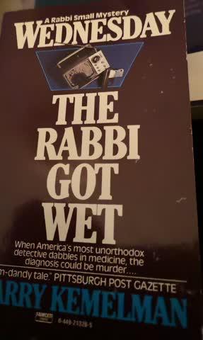 The Rabbi got wet - Harry Kemelman