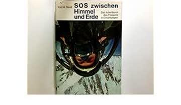 SOS zwischen Himmel und Erde
