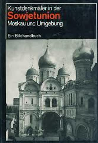 Kunstdenkmäler in der Sowjetunion - Moskau und Umgebung
