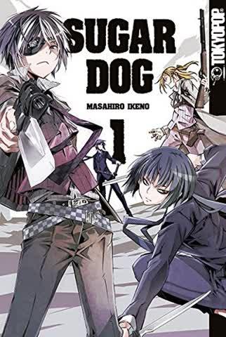 Sugar Dog. Bd.1