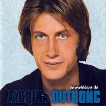Jacques Dutronc - Le Meilleur de Jacqaues Dutronc