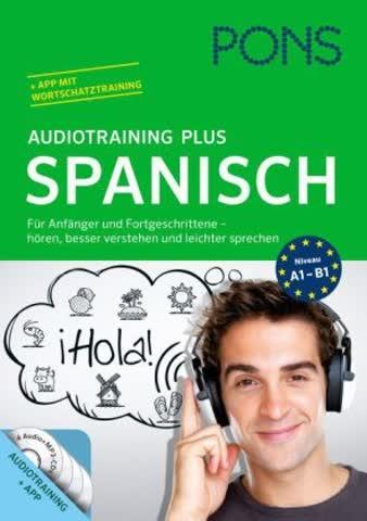 PONS Audiotraining Plus Spanisch, Audio-CD + Begleitbuch