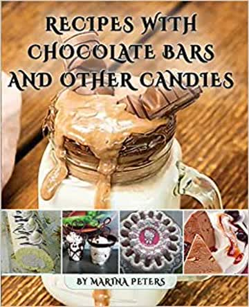 Recipes With Chocolate Bars and Other Candies
