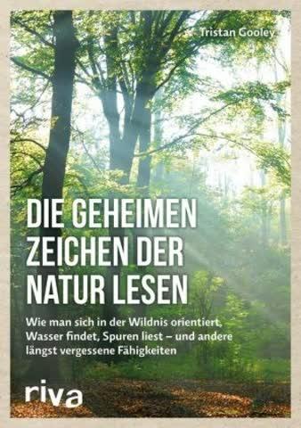 Die geheimen Zeichen der Natur lesen