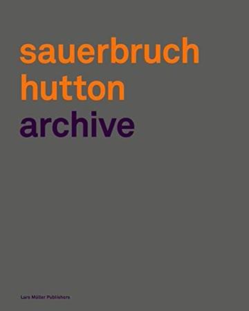 Sauerbruch Hutton: Archive