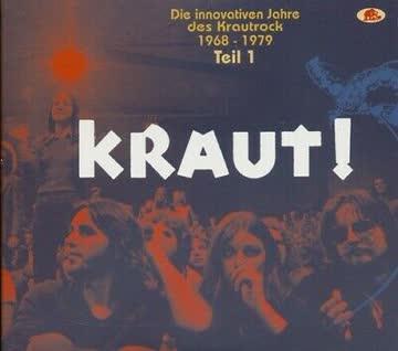 Various Artists - KRAUT! - Die innovativen Jahre des Krautrock 1968 - 1979, Teil 1