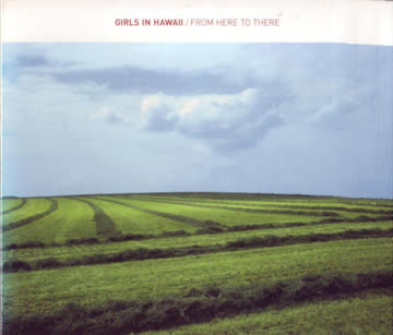 Girls in Hawaii - From here to there