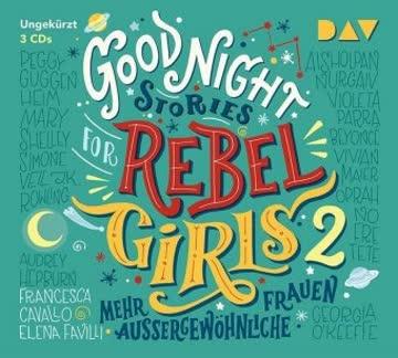 Good Night Stories for Rebel Girls - Mehr außergewöhnliche Frauen (Teil 2)