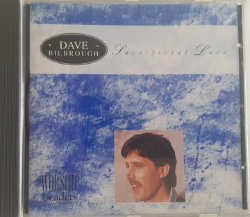 Dave Bilbrough - Dave Bilbrough - Sacrificial Love