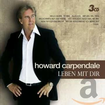 Howard Carpendale - Leben mit dir (3 CD)